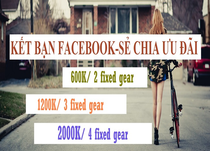 KET NOI BAN BE FACEBOOK SE CHIA UU DAI XE DAP FIXED GEAR