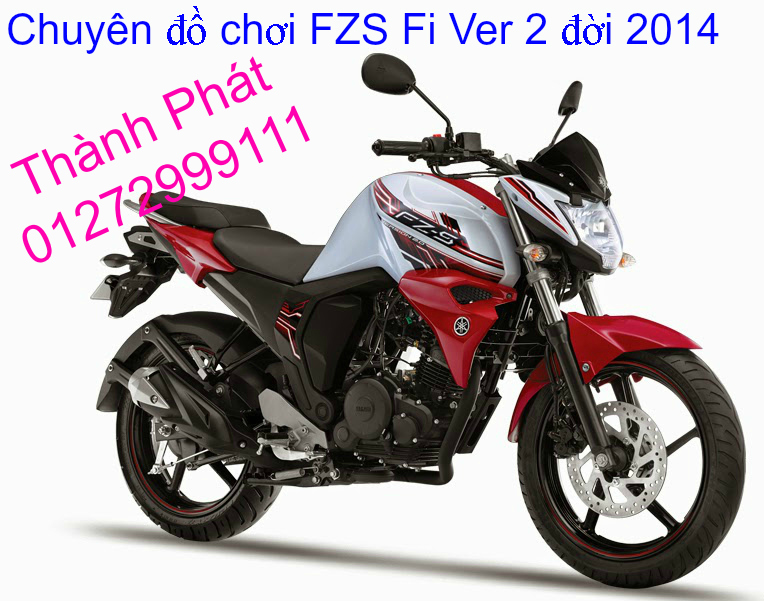 Do choi cho FZS Fi Ver 2 2014 FZS FZ16 2011 tu A Z Gia tot Up 2722015